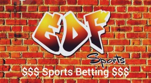 EDF BETTING 8-20-20 Playoff Bets